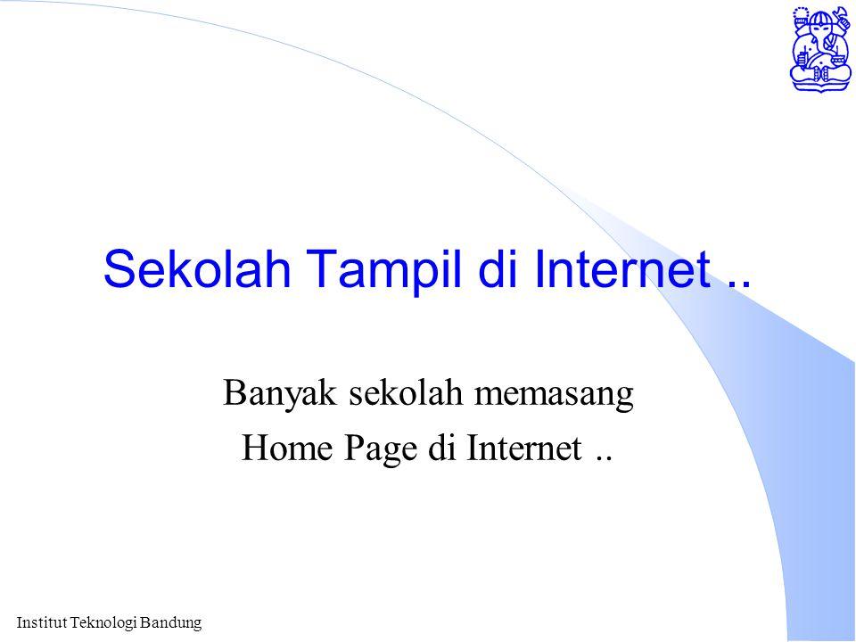 Sekolah Tampil di Internet ..
