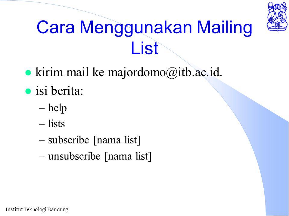 Cara Menggunakan Mailing List