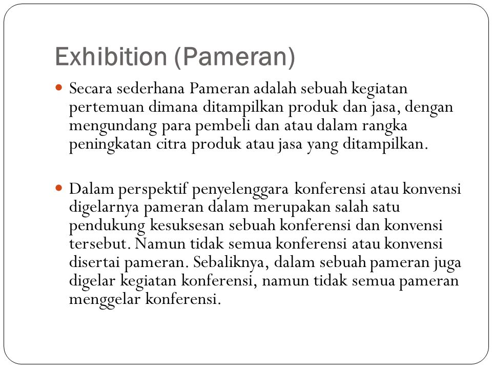 Exhibition (Pameran)