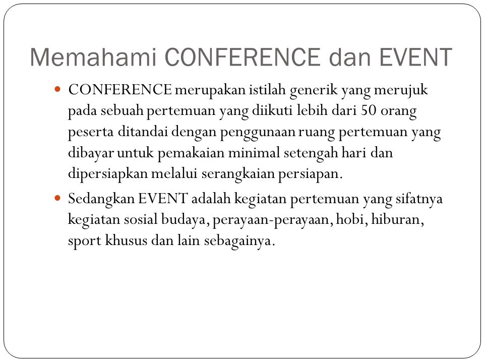 Memahami CONFERENCE dan EVENT