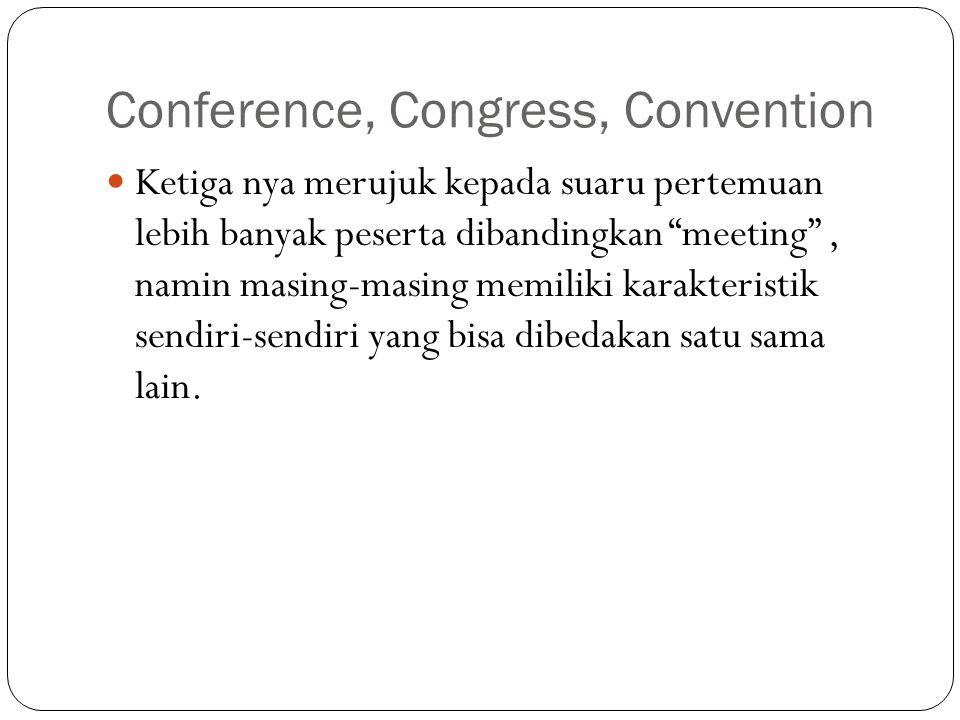 Conference, Congress, Convention