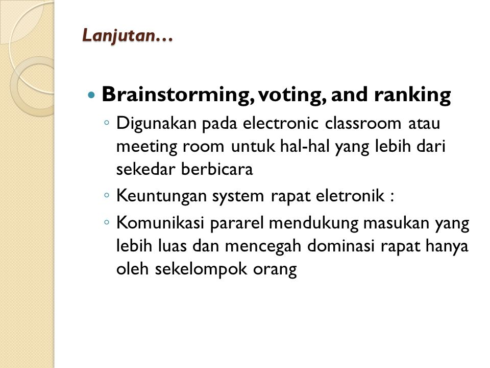 Brainstorming, voting, and ranking
