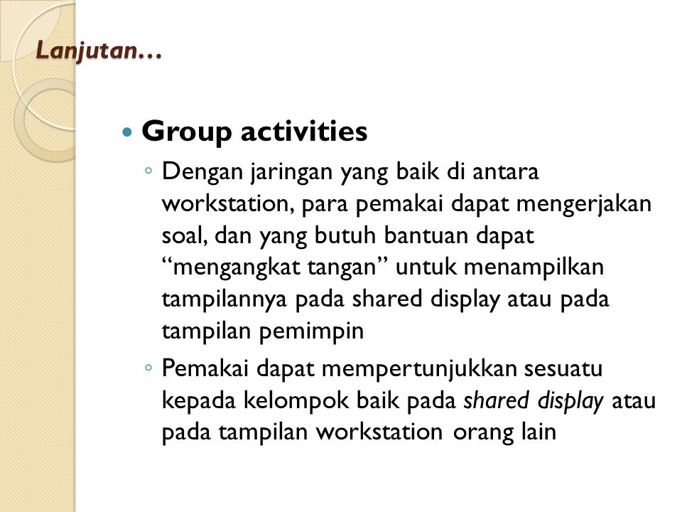 Group activities Lanjutan…