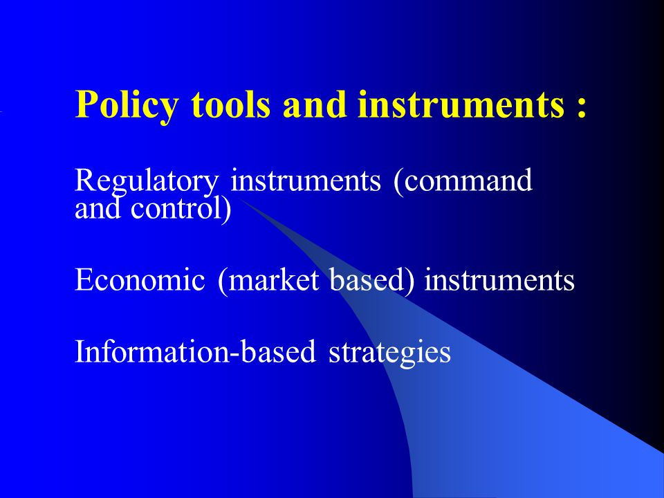 Policy tools and instruments :
