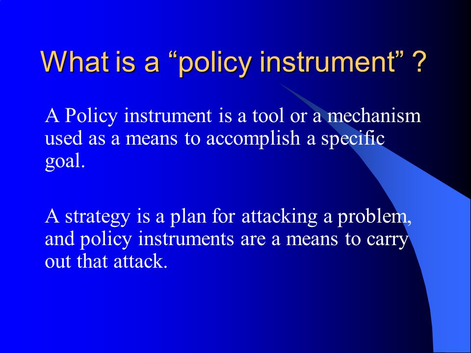 What is a policy instrument