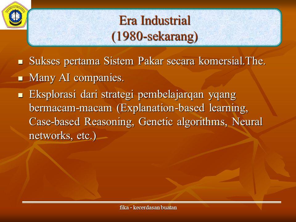 Era Industrial (1980-sekarang)