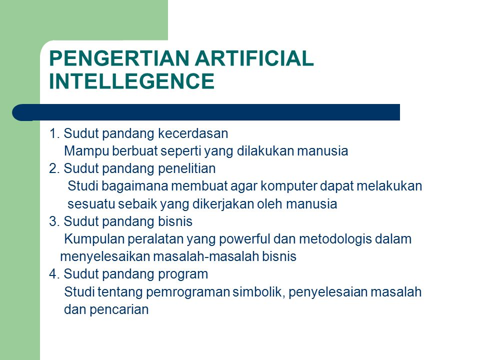 PENGERTIAN ARTIFICIAL INTELLEGENCE