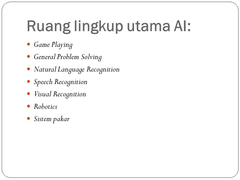 Ruang lingkup utama AI: