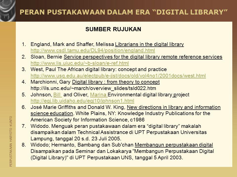 PERAN PUSTAKAWAAN DALAM ERA DIGITAL LIBRARY