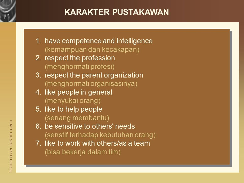 KARAKTER PUSTAKAWAN have competence and intelligence