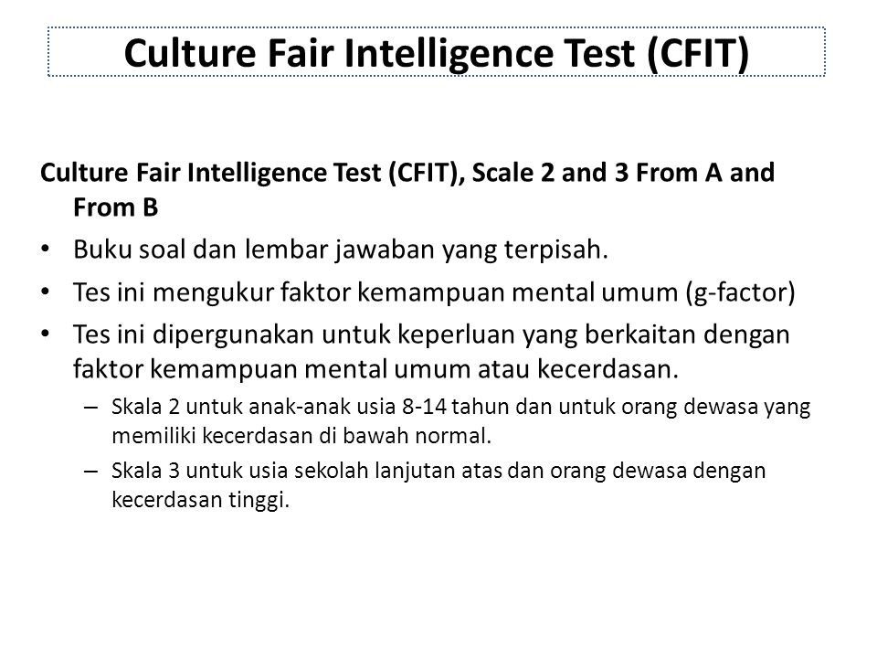 Culture Fair Intelligence Test (CFIT)