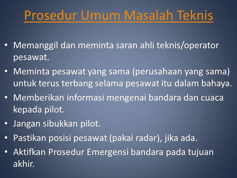 Prosedur Umum Masalah Teknis