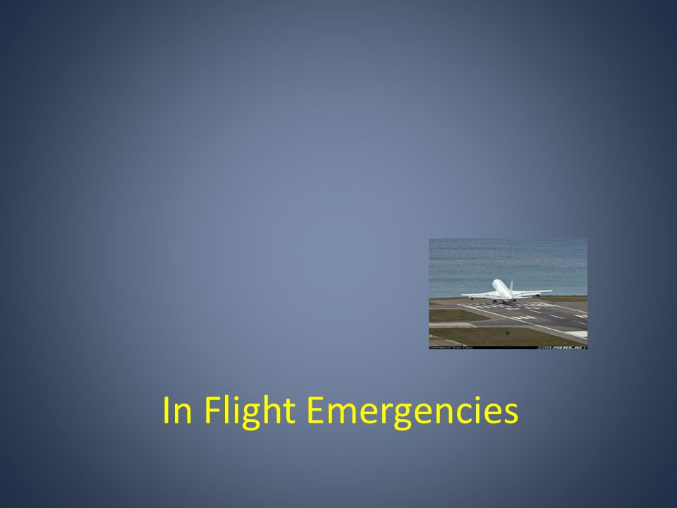 In Flight Emergencies