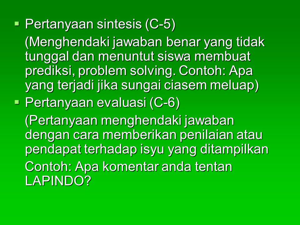 Pertanyaan sintesis (C-5)