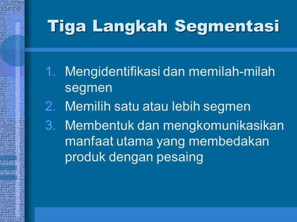 Tiga Langkah Segmentasi