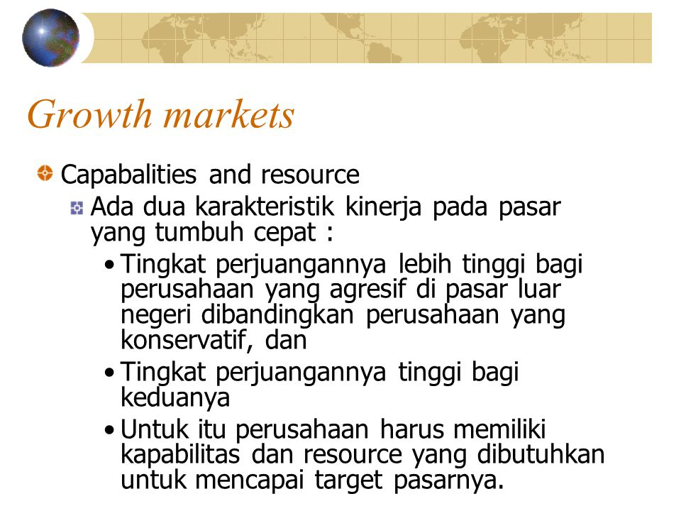 Growth markets Capabalities and resource