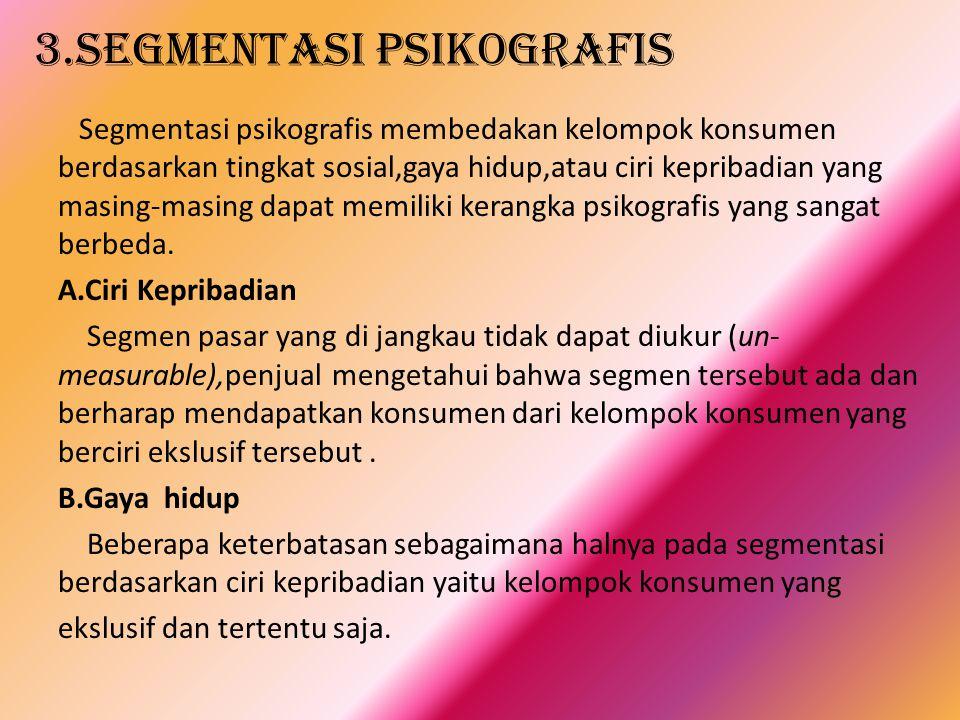 3.Segmentasi psikografis