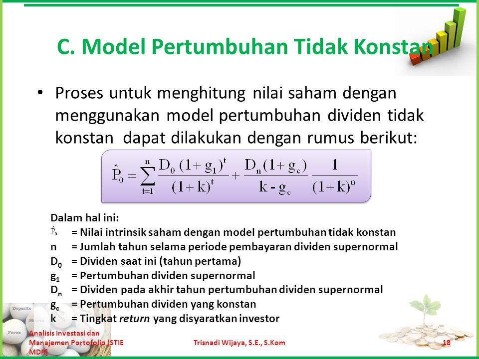 C. Model Pertumbuhan Tidak Konstan