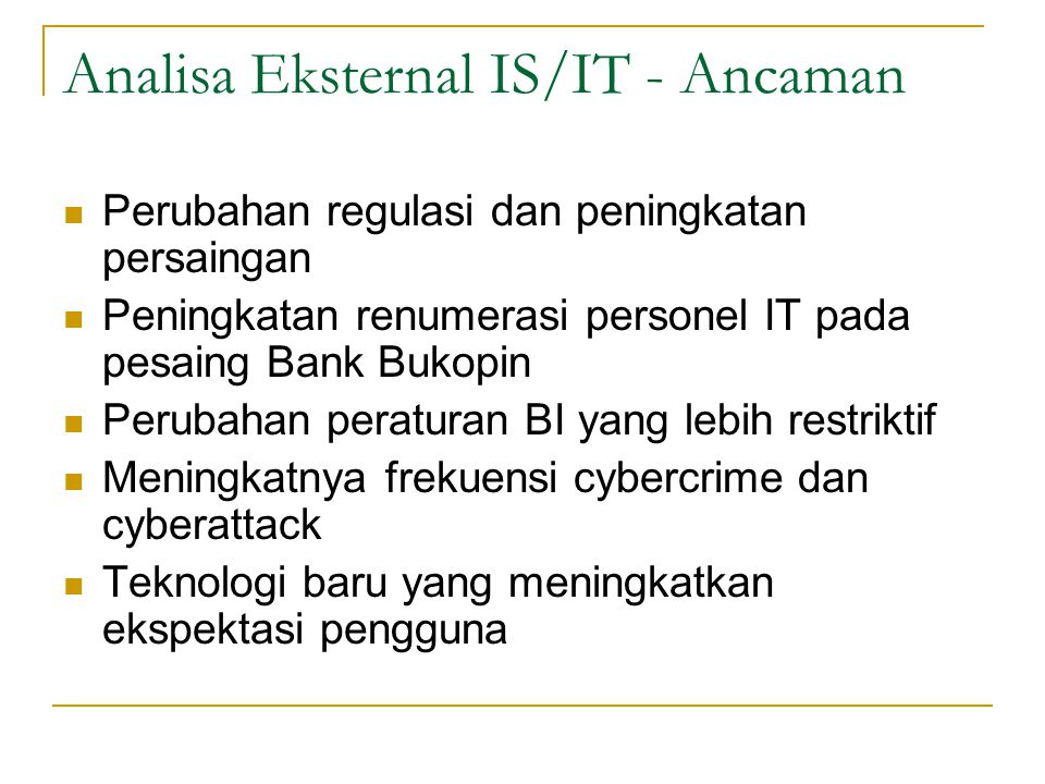 Analisa Eksternal IS/IT - Ancaman