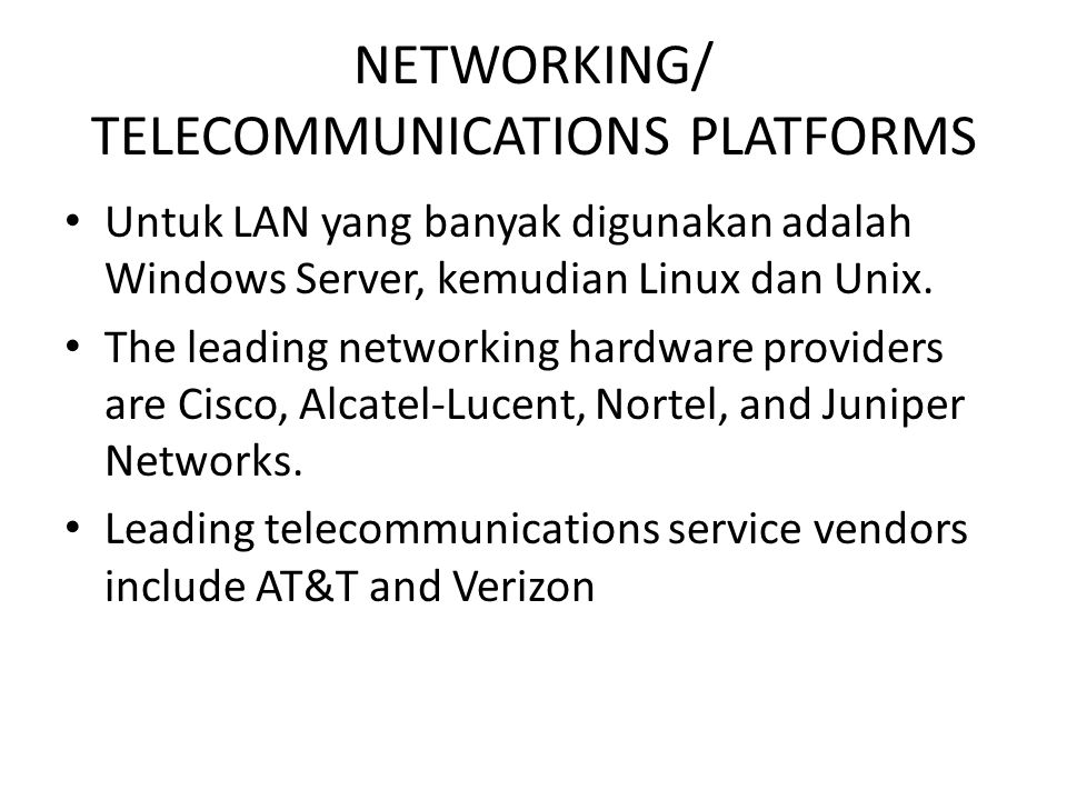 NETWORKING/ TELECOMMUNICATIONS PLATFORMS
