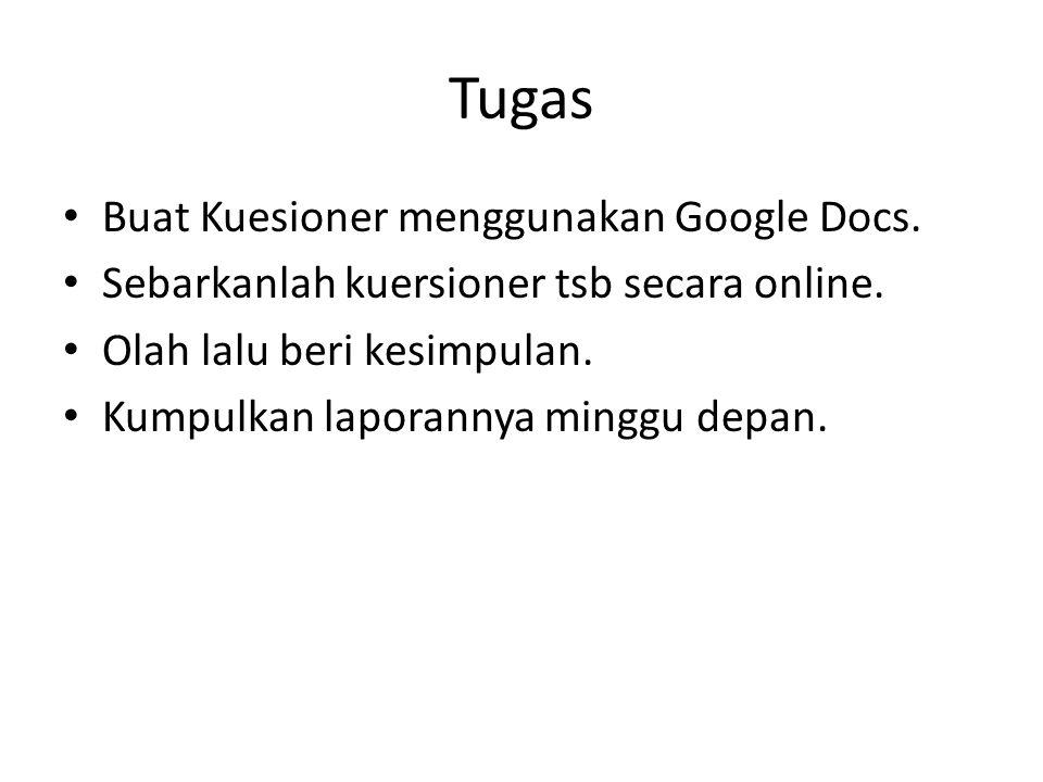 Tugas Buat Kuesioner menggunakan Google Docs.
