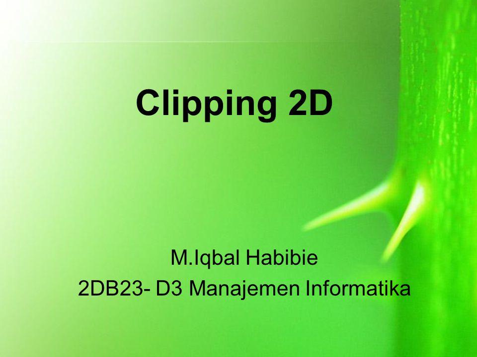 M.Iqbal Habibie 2DB23- D3 Manajemen Informatika
