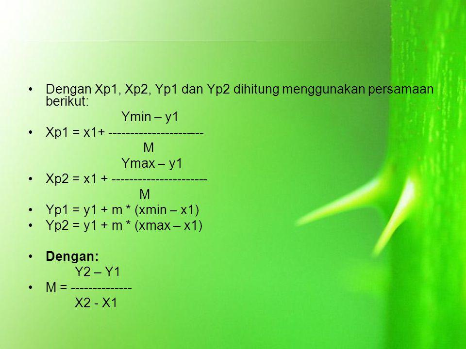Dengan Xp1, Xp2, Yp1 dan Yp2 dihitung menggunakan persamaan berikut: