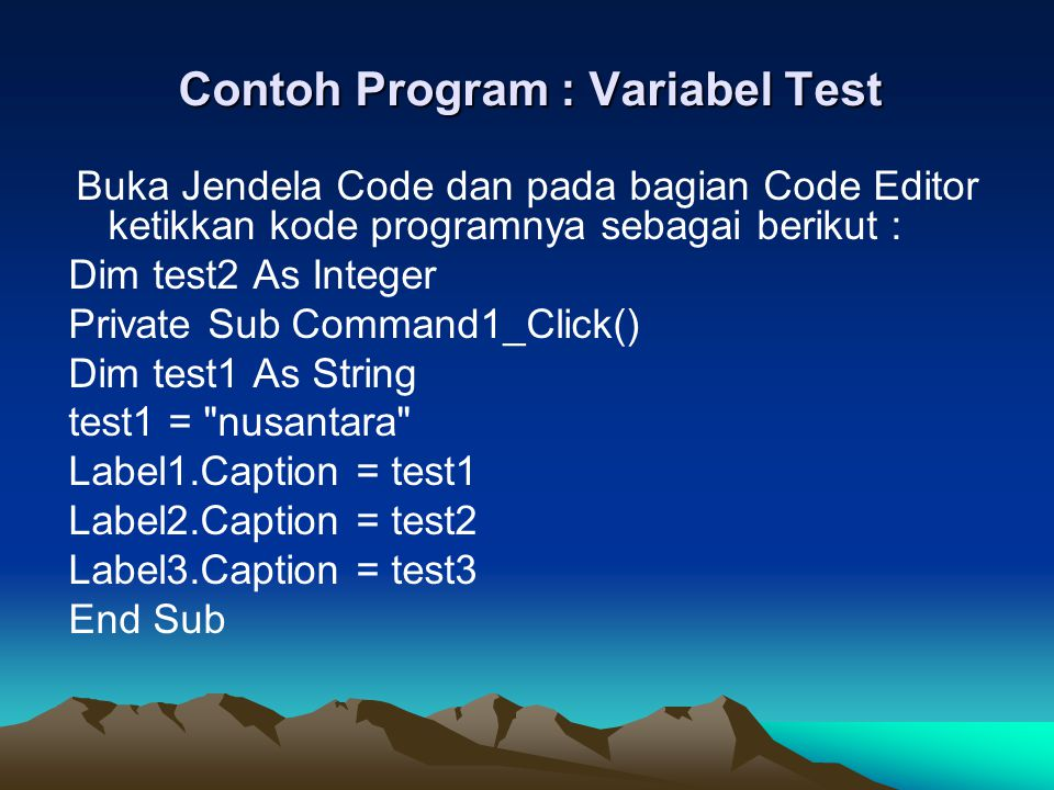 Contoh Program : Variabel Test
