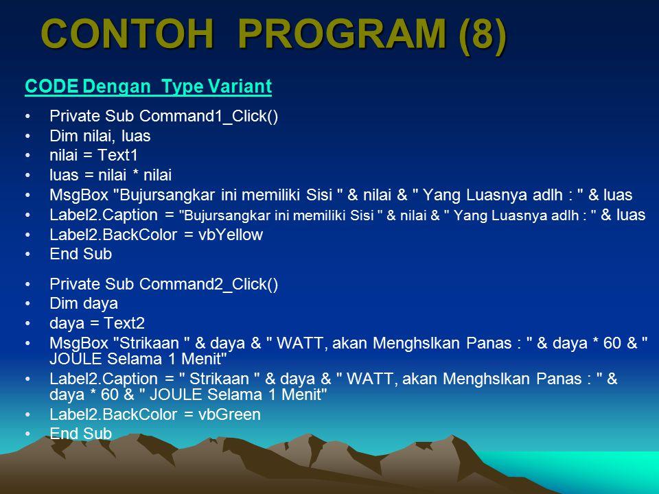 CONTOH PROGRAM (8) CODE Dengan Type Variant