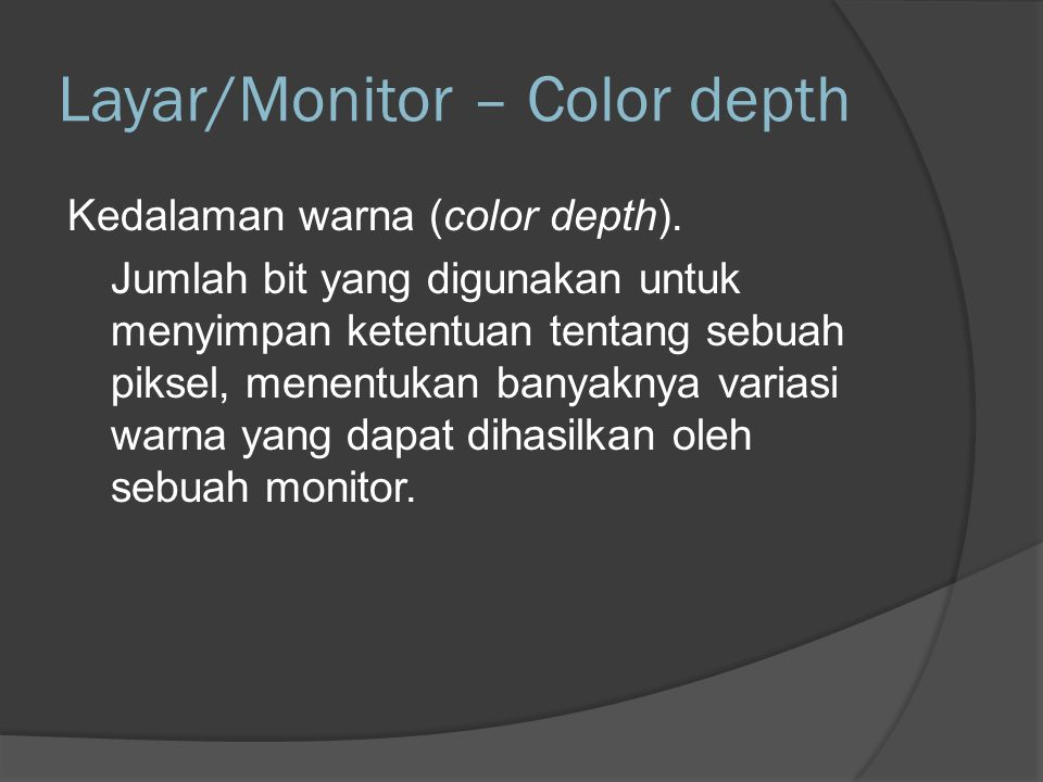 Layar/Monitor – Color depth