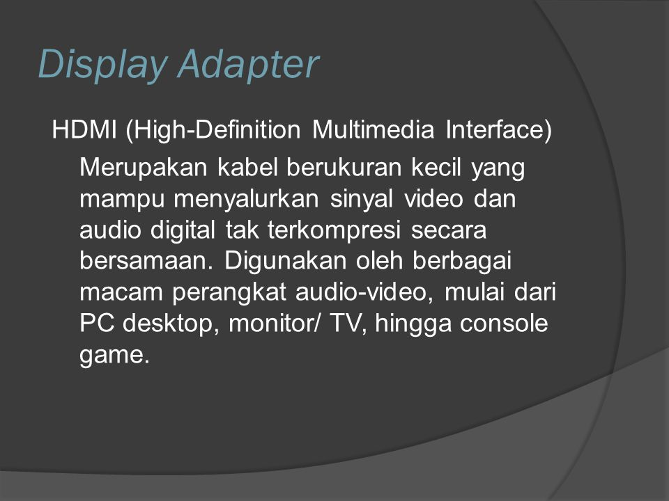 Display Adapter HDMI (High-Definition Multimedia Interface)