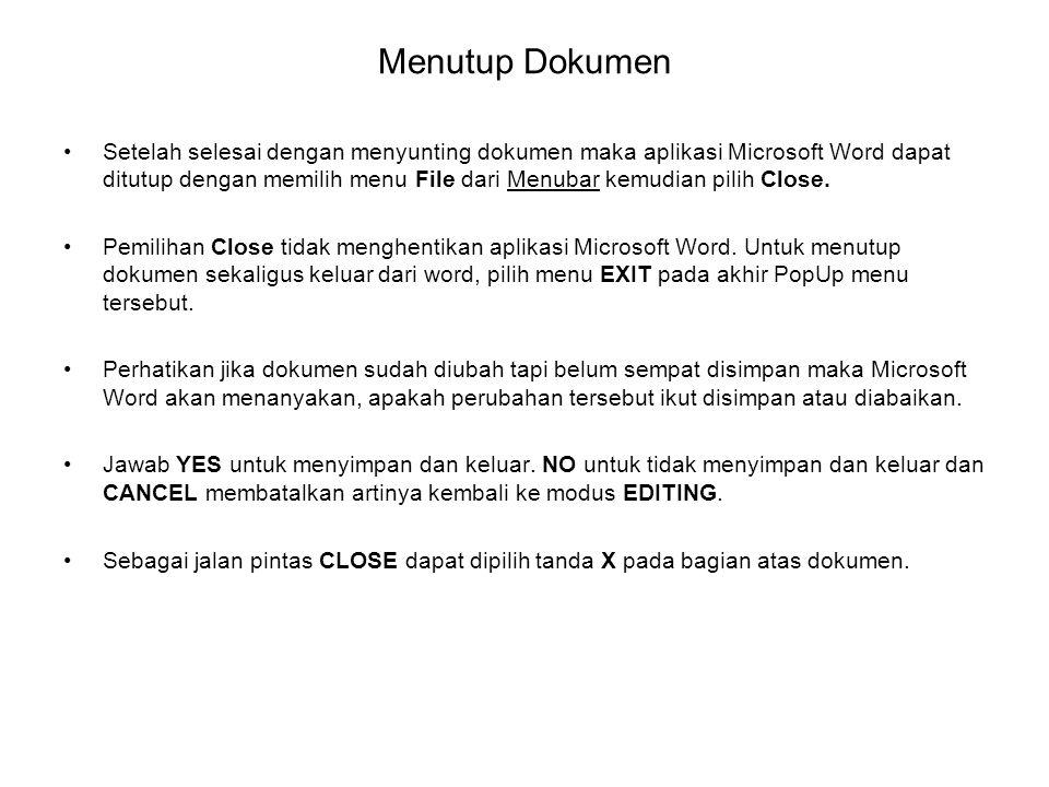 Menutup Dokumen