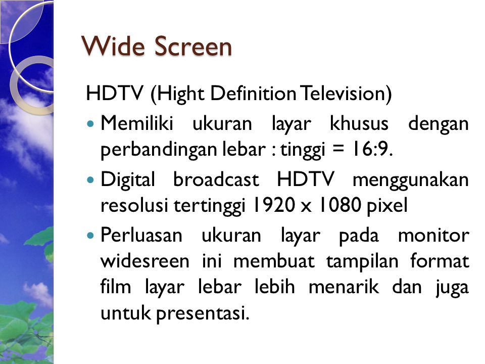 Wide Screen HDTV (Hight Definition Television)