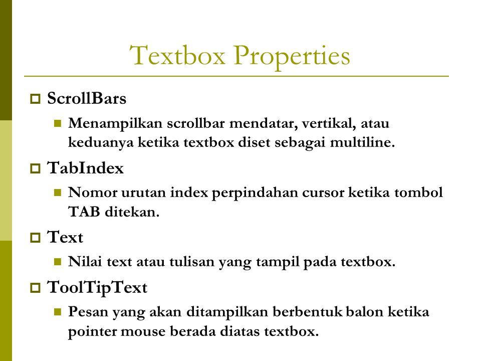Textbox Properties ScrollBars TabIndex Text ToolTipText