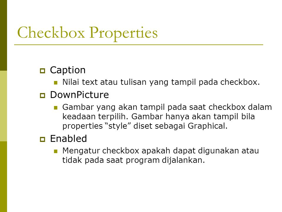 Checkbox Properties Caption DownPicture Enabled