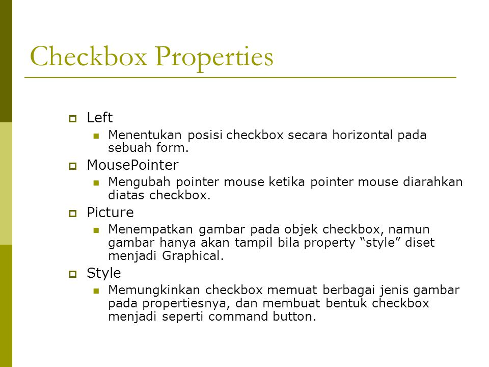 Checkbox Properties Left MousePointer Picture Style