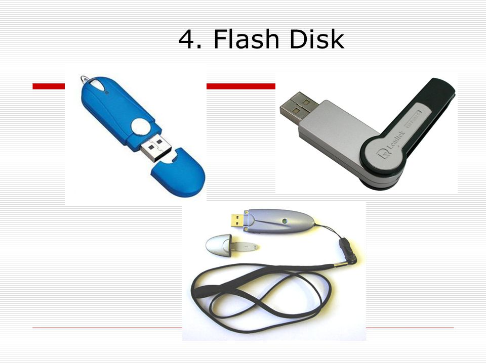 4. Flash Disk