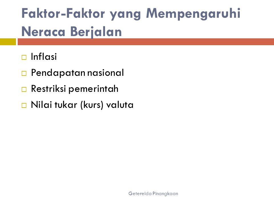 Faktor-Faktor yang Mempengaruhi Neraca Berjalan