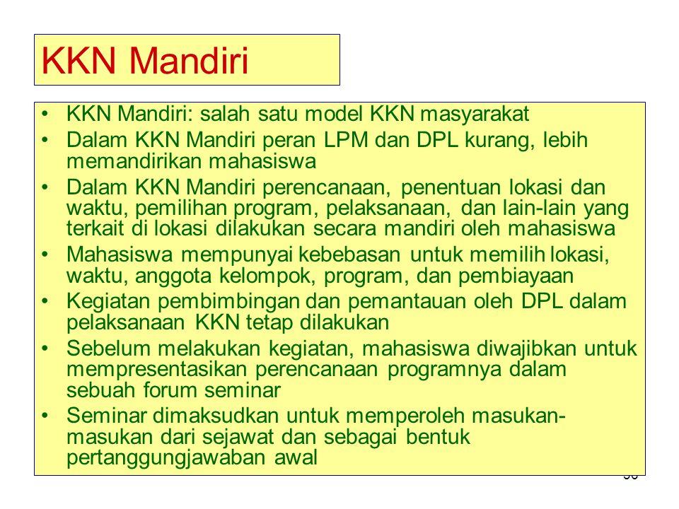 KKN Mandiri KKN Mandiri: salah satu model KKN masyarakat