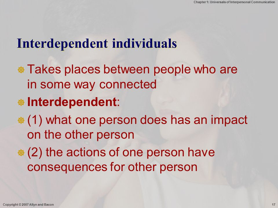 Interdependent individuals