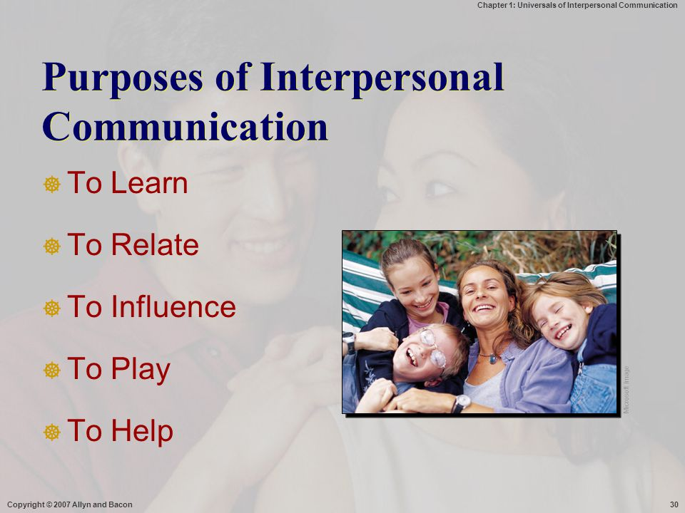 Purposes of Interpersonal Communication