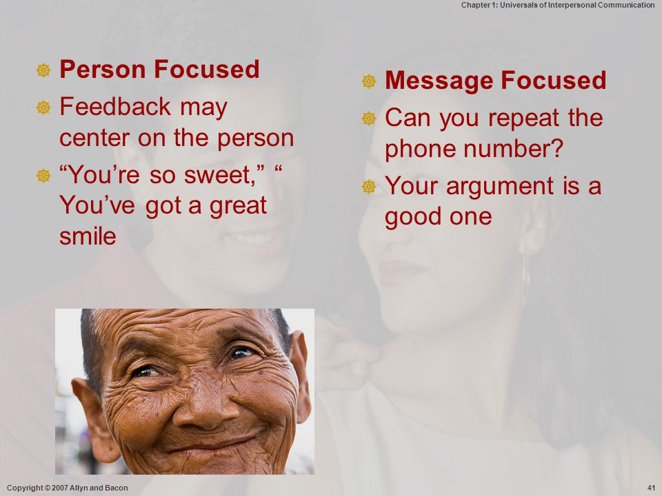 Feedback may center on the person