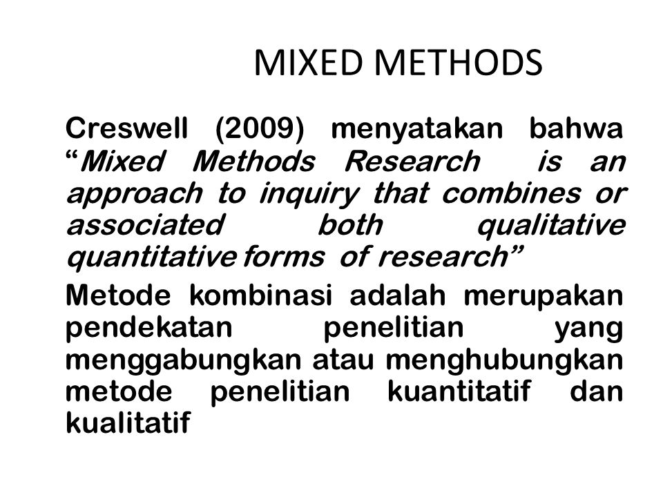 MIXED METHODS