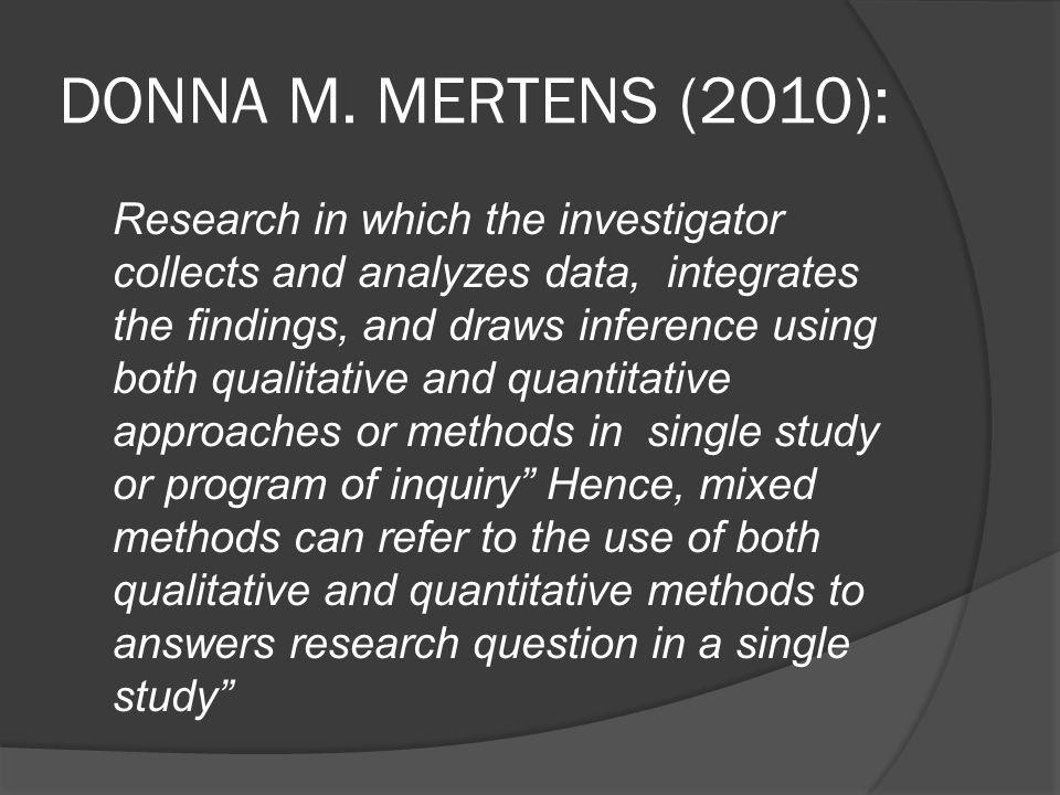 DONNA M. MERTENS (2010):