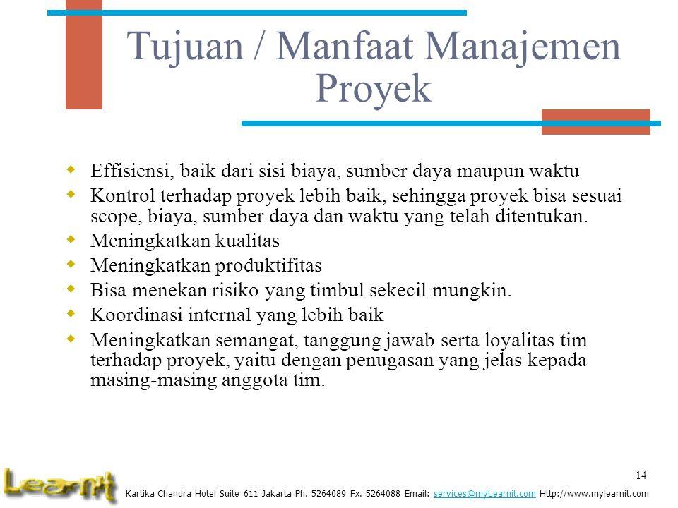 Tujuan / Manfaat Manajemen Proyek
