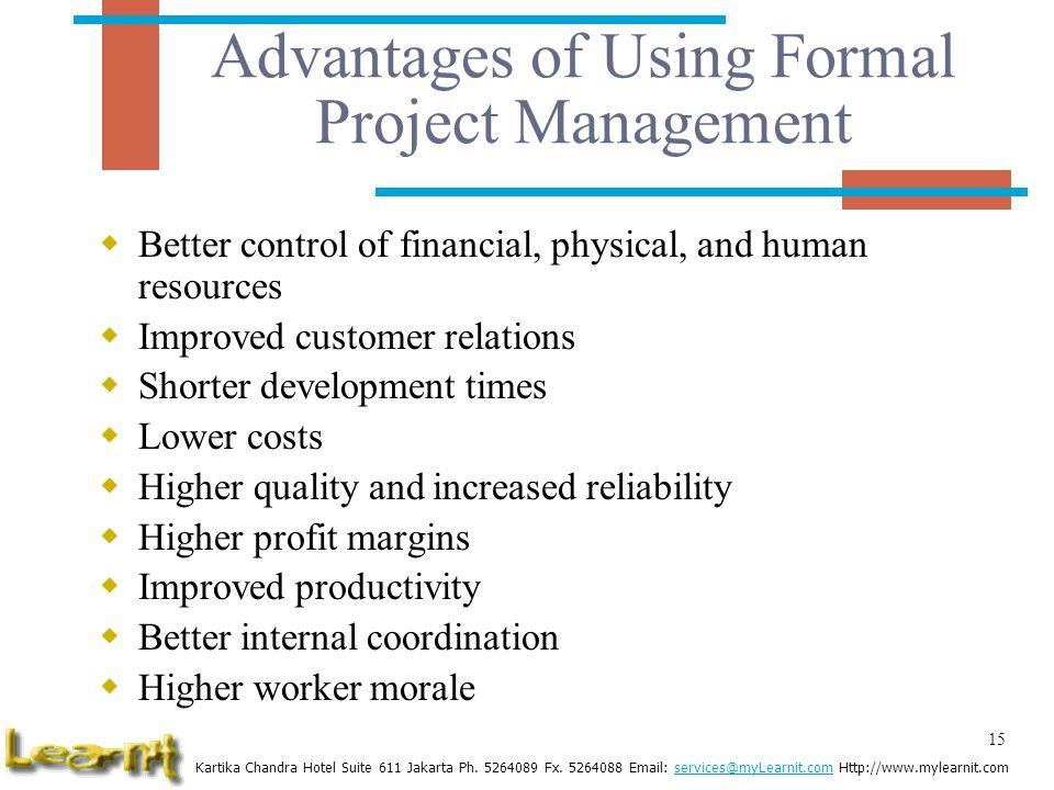 Advantages of Using Formal Project Management