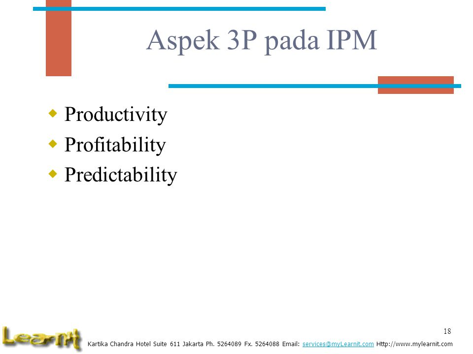 Aspek 3P pada IPM Productivity Profitability Predictability