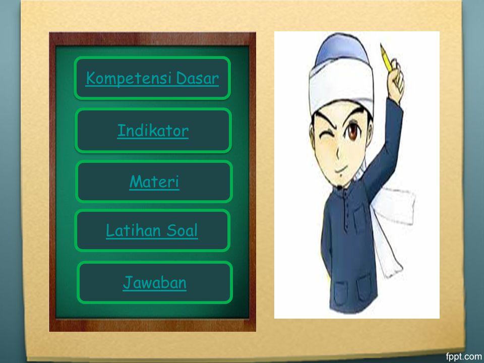 Kompetensi Dasar Indikator Materi Latihan Soal Jawaban
