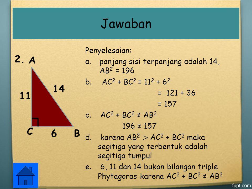Jawaban A B C 6 11 14 2. Penyelesaian: