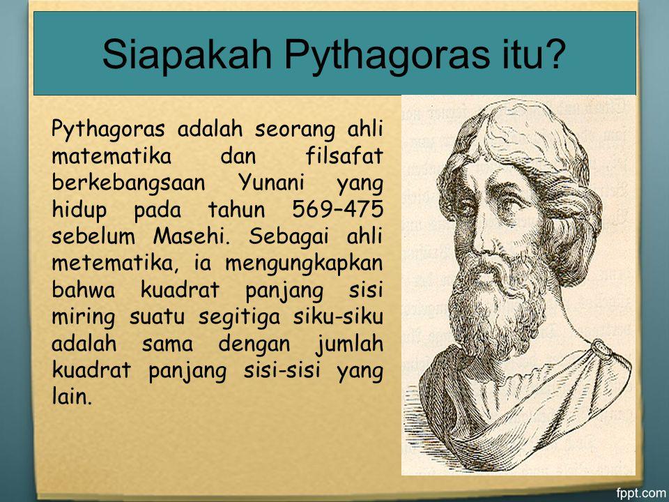 Siapakah Pythagoras itu